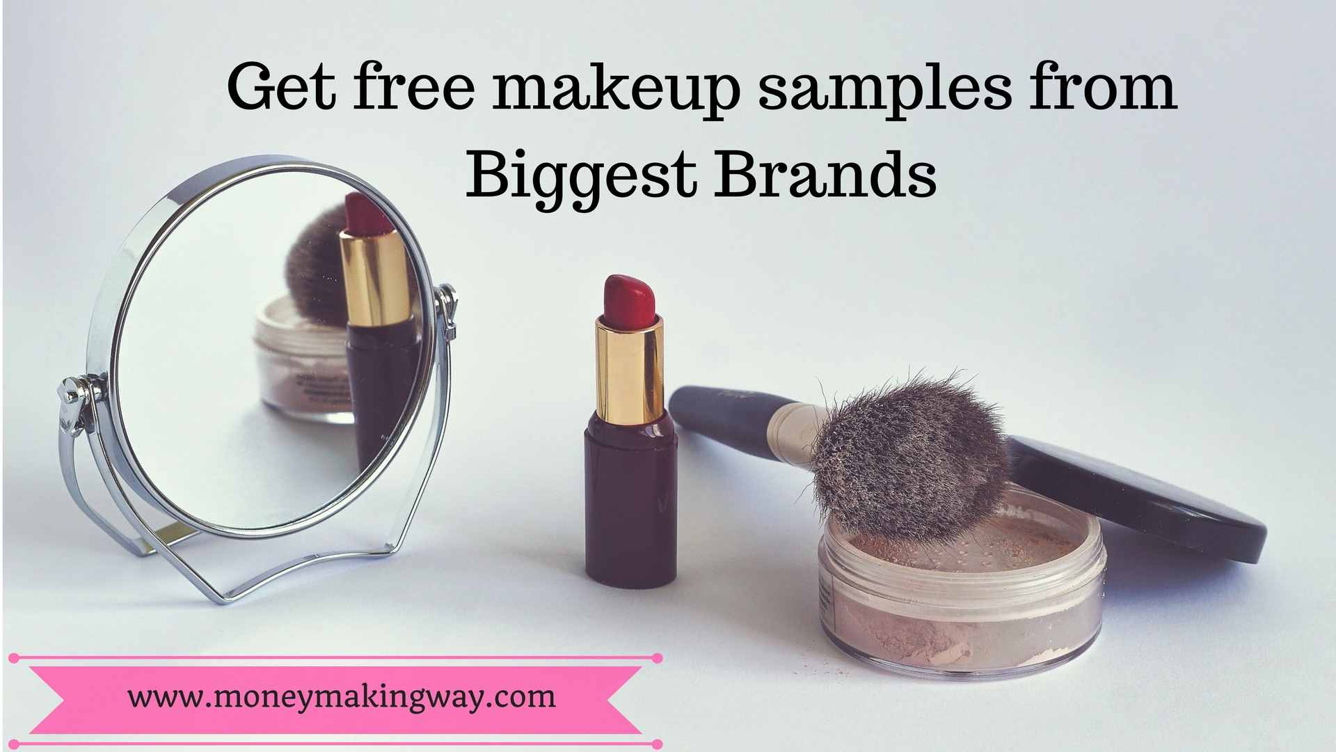 Big Brands and Retail stores that offer free makeup samples