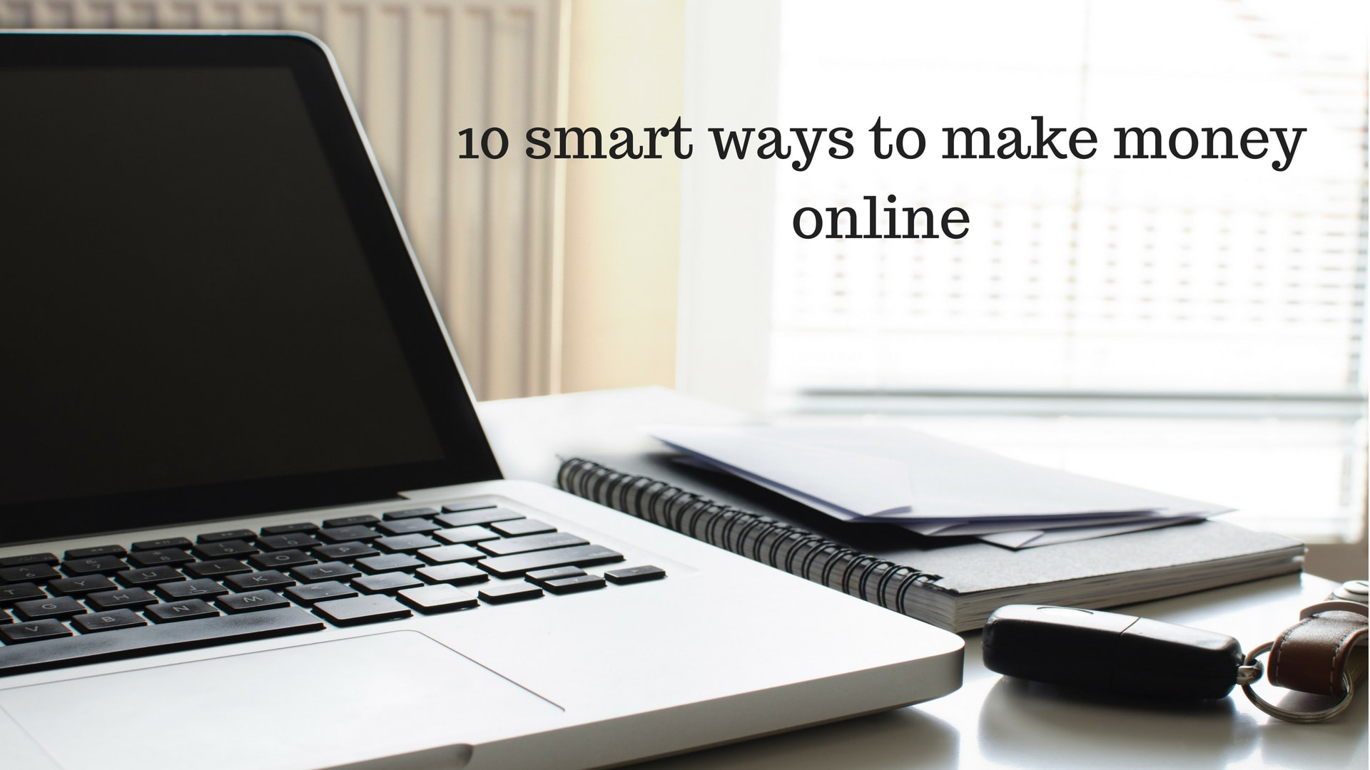 smart ways to make money online