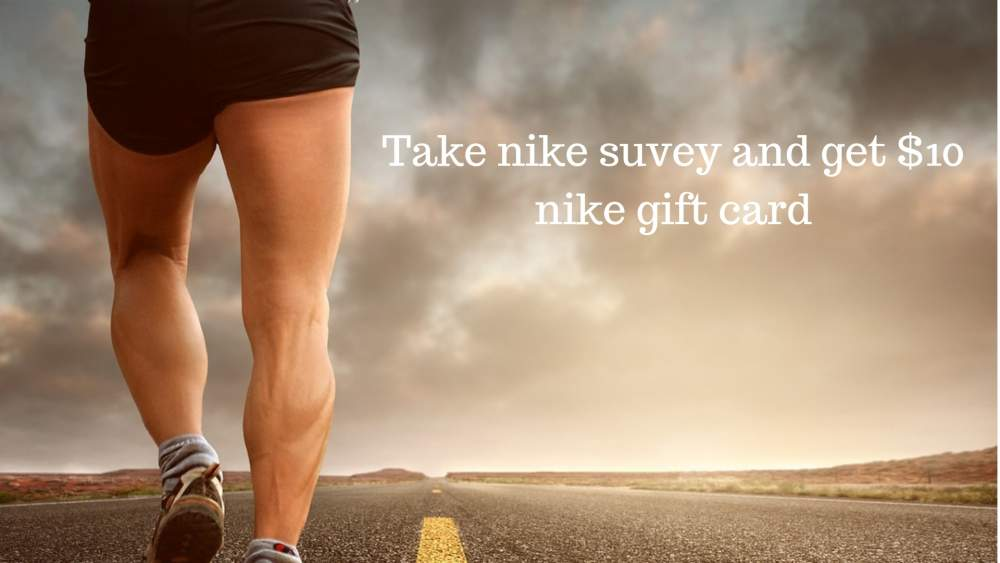 7d0384d3c513 Participate in Nike customer satisfaction survey and win  10 gift ...