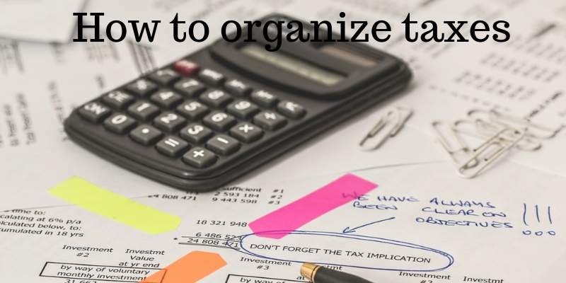 how to organize taxes