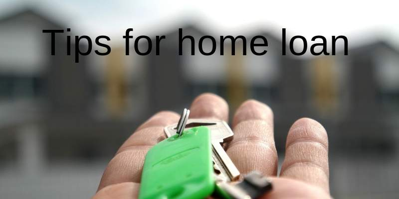 tips for home loan