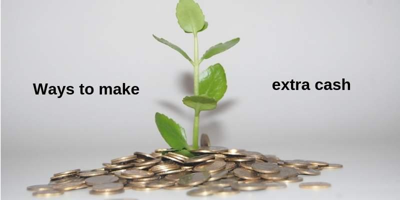 ways to make some extra cash