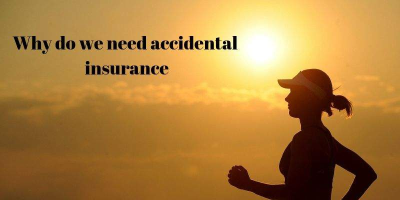 Why Personal Accident Insurance is a must?